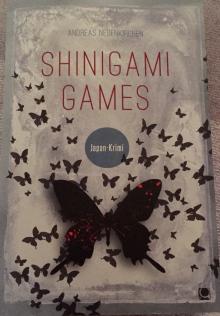 Shinigami Games/ Andreas Neuenkirchen